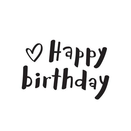 Handwritten illustration with heart. Happy Birthday vector card .