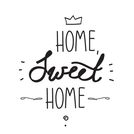 Poster scritto a mano Casa dolce casa. Illustrazione digitale.