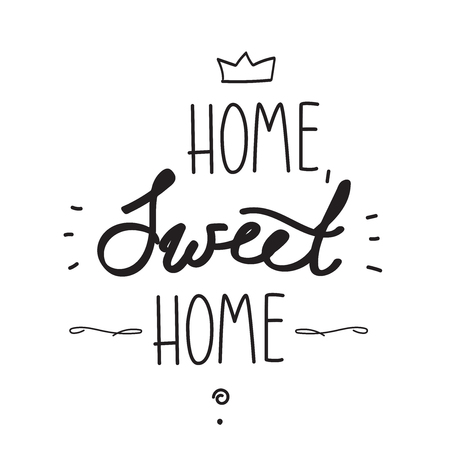 Hand written poster. Home, sweet home. Digital illustration.