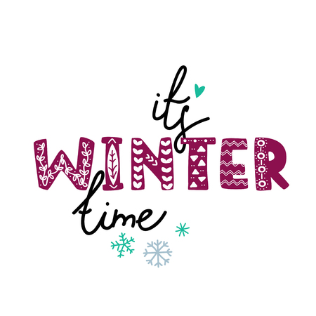 It s winter time hand drawn phrase with bold font.