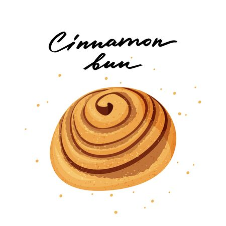 Tasty cinnamon bun vector illustration with hand lettering. Isolated on white background.