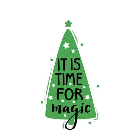 Its time for magic. Vector illustration of cartoon Christmas tree isolated on white background.