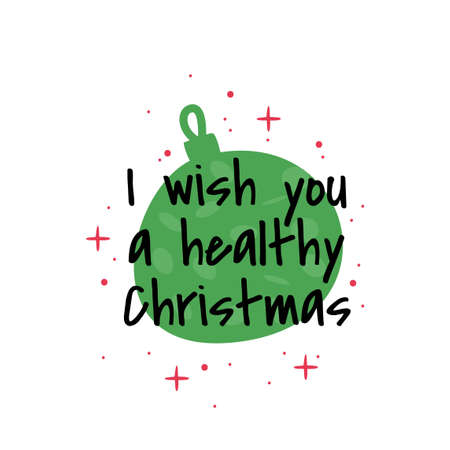 I wish you a healthy Christmas. Vector simple greeting card isolated on white background.