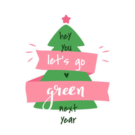 Lets go green next year. Vector simple greeting card isolated on white background. 矢量图像