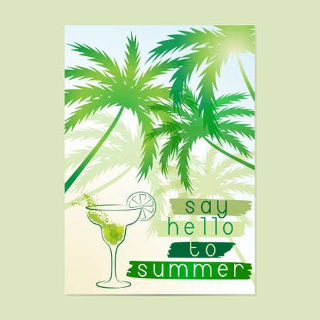 Say Hello to Summer. Typographic sea background with palm trees and cocktail. Layout in A3 size.