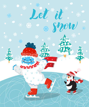 Cute and funny snow yeti skating with his friend penguin vector print for postcard. Let it Snow. Happy cartoon yeti with red winter hat and scarf in the forest. Winter holidays.