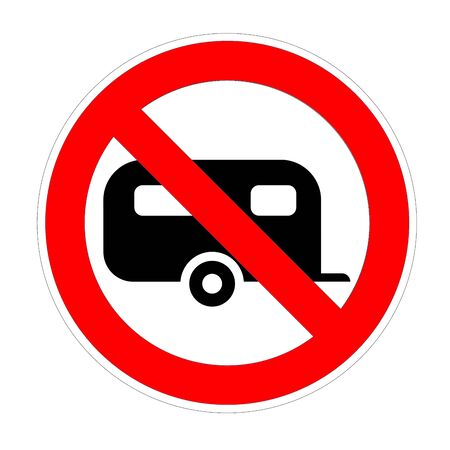 Warning banner no campervan, not allowed recreational vehicule rv symbol, ban caravans and camping car red prohibition sign