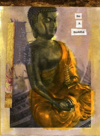 Grungy mix media image of a meditating buddha and the words