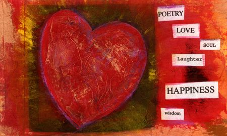 laughter: Heart mixed medium painting with the words: poetry, love, soul, laughter, happiness, and wisdom.