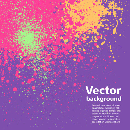 splatter paint: Abstract vector background. Colorful blots and splashes. Hand drawn template. Violet, pink, orange, green.