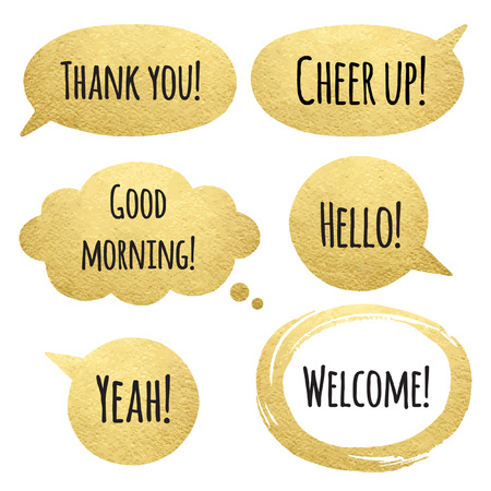 cheer up: Golden speech bubbles set with words. Gold cloud and oval brush stroke frame with uneven edges. Thank you, Good morning, Cheer up! and Welcome lettering. Golden speech bubbles collection.
