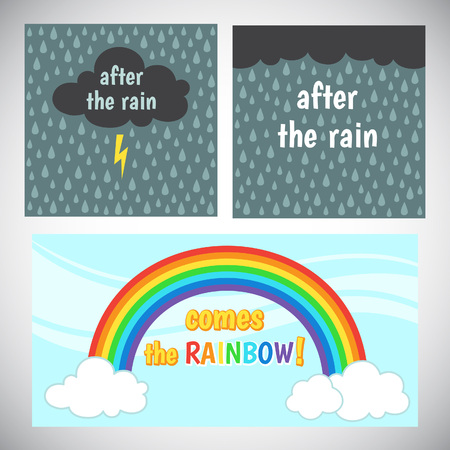 raindrops: Motivation, cheer up card design. Encouraging, inspiring words. After the rain comes the rainbow. Storm cloud with lightning and rain background, sky, rainbow and clouds. Lightning mood illustration.