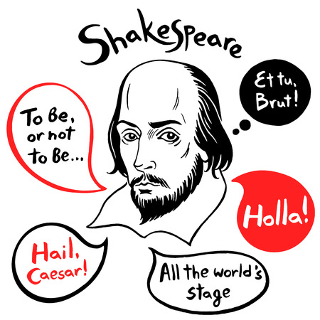 Shakespeare portrait with speech bubbles and famous writers citations. Shakespeare ink drawn vector illustration with quotes from authors plays. Old English greeting Holla! Illustration