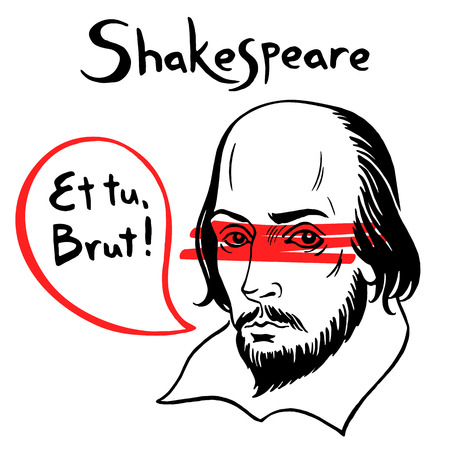 famous actor: Shakespeare vector portrait with speech bubble and famous writers citation from Julius Caesar. Treason or betrayal illustration. Shakespeares ink drawn portrait with quote from authors play.