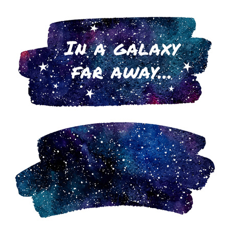 far away: Watercolor night sky or cosmos with stars. Colorful cosmic background with watercolour stains. Brush stroke shapes with rough, artistic edges. Piece of night heaven. In a galaxy far away lettering.
