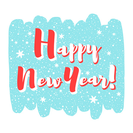 Happy New Year vector illustration, frame. Brush stroke silhouette background. Lettering with snowflakes, hand drawn spray, dots. Greetings, card or banner design, typography composition.