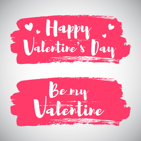 the inscription: Happy Valentines day illustration with greetings. Brush stroke silhouette background. Card or banner template. Lettering, calligraphy inscription with simple hearts. Be my Valentine.