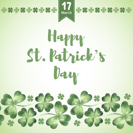 Happy St. Patricks Day vector greeting card. Typographic composition with date, watercolor clover leaves and simple four-leaf border. Seamless watercolour shamrock border. Illustration