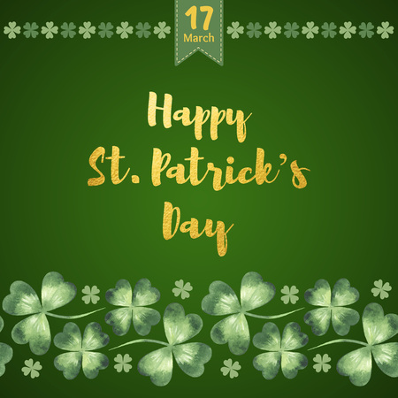 Happy St. Patricks Day vector greeting card with gold letters. Golden typographic composition with date, watercolor clover leaves and simple four-leaf border. Seamless watercolour shamrock frame.