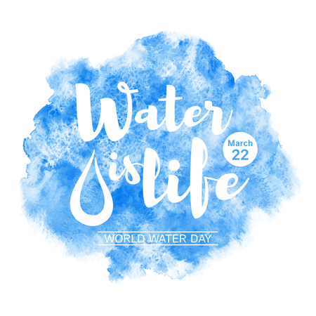 watercolour background: World water day watercolor vector illustration with lettering and drop. Water is life typographic composition. Navy blue watercolour background with stains. Uneven edges. Greeting or motivation card.