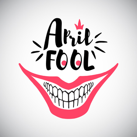 April Fools Day greeting card. Typographic composition with creepy clowns smile and bared teeth illustration. Jokers grin and 1st April words.