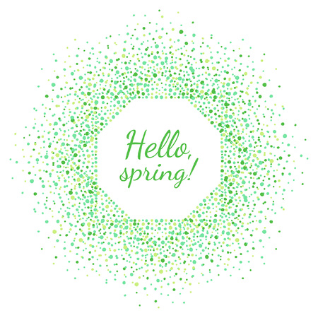 Spring or easter octagon frame with Hello spring typographic composition. Dots frame made of tiny green spots, blobs of various size. Square shape. Shades of green nature, eco abstract background. Çizim