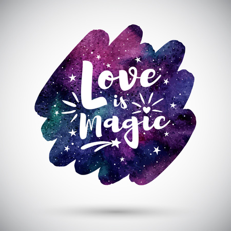 Valentine's day greeting card. Colorful watercolor night sky with stars, cosmic, galaxy background. Love is magic lettering, typography composition. Watercolour rounded vector brush stroke shape.
