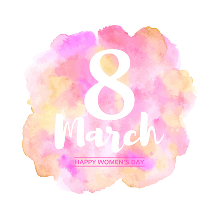 International Womens Day, 8 March. Typographic composition with lettering. Watercolor stains rounded background, uneven circle shape.