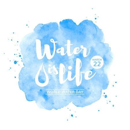 World water day watercolor vector illustration with lettering and date. Water is life typographic composition. Navy blue watercolor texture, stains, splashes. Rounded, uneven circle shape background. Иллюстрация