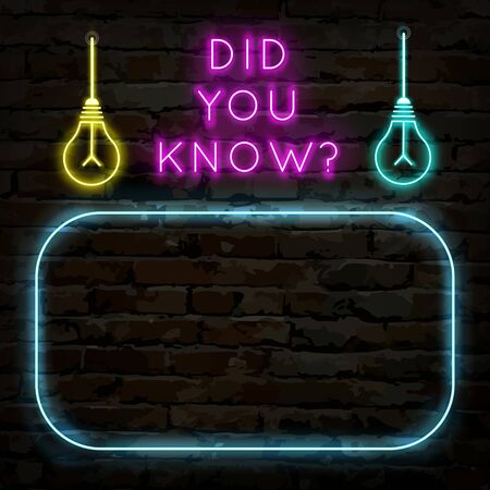 Did you know neon template with space for questions or facts .  Question sign and bulbs. Flat vector illustration.