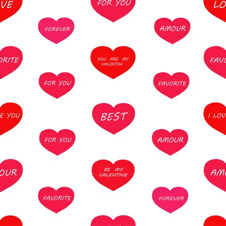 Seamless pattern: red and pink hearts with the words on a white background. Packing for Valentines Day. vector. illustration
