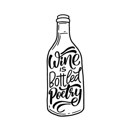 Wine is bottled poetry. Hand lettering banner for your design