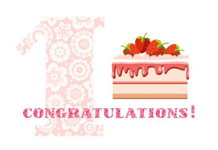 Congratulations, 1 year, strawberry cake, English, white, pink, vector. Happy anniversary. Big strawberry cake and number 1 on white background. The inscription in Russian congratulations! A little