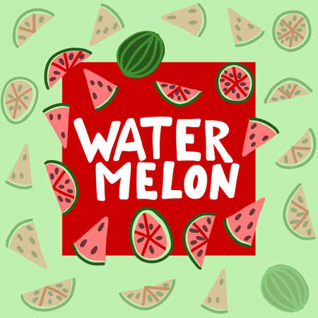 Watermelon vector lettering. Red and green background. Tropical food graphic text. Full slice seed. Zdjęcie Seryjne - 132395018