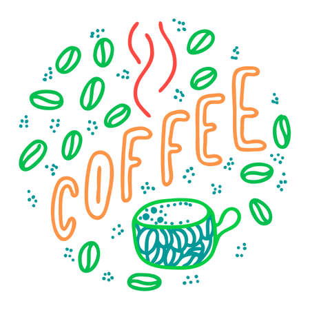 coffee lettering phrase. One word color quote. Mug and beans. Circle round design form. Vector illustration art. Zdjęcie Seryjne - 132395025