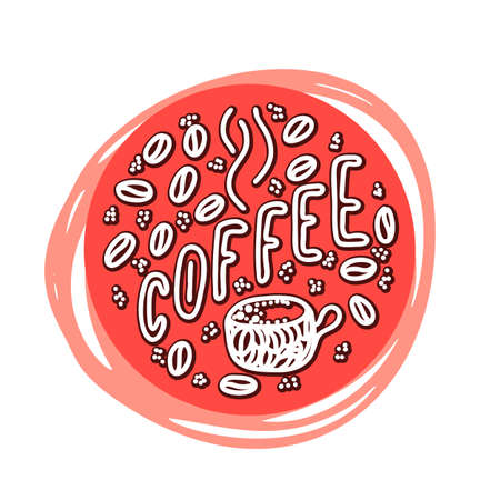 coffee lettering phrase. One word color quote. Mug and beans. Circle round design form. Vector illustration art. Zdjęcie Seryjne - 132395031