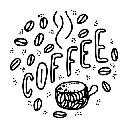 coffee lettering phrase. One word color quote. Mug and beans. Circle round design form. Vector illustration art.