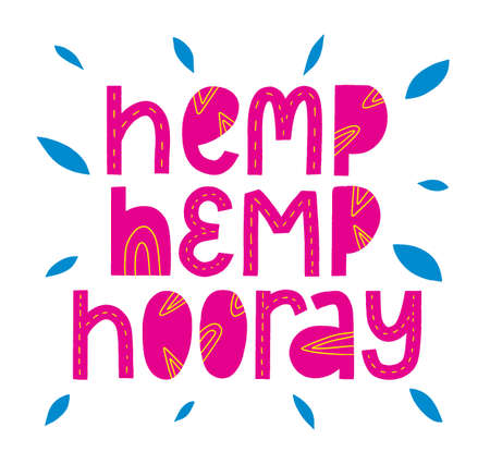 Hemp Hooray cannabis quote. marijuana slogan. Modern phrase. Lettering eco typography. Çizim