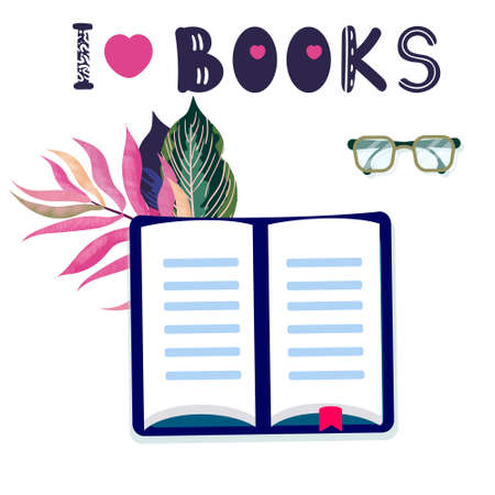 Quote I love books. Open book with novel with tropical leaves. Literature vector illustration with phrase, book, glasses. Education concept about reading with textbook