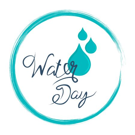 Water day concept. Water Day inscription. Use for postcard, poster, banner, web design and print on a t-shirt. Vector illustration