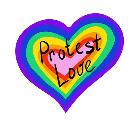 The heart of the rainbow. LGBT pride or rainbow flag with a heart pattern. Gay flag colored illustration. Caption protest love. Decor element, sticker, logo, print.