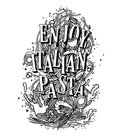 inscription to enjoy Italian cuisine pasta, ready-made design for the dishes of Italy, spaghetti with mushrooms sauce, shrimps and Basil Vector illustration of organic pasta