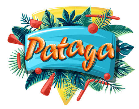 Pataya Advertising emblem with type design and tropical flowers and plants