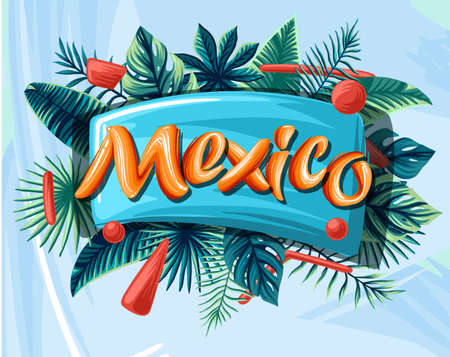Mexico tropical leaves bright banner orange letters