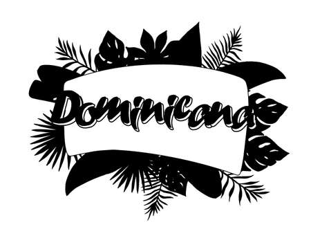 Dominicana Advertising emblem with type design and tropical flowers and plants 矢量图像
