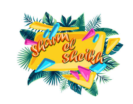 Sharm el Sheikh Advertising emblem with type design and tropical flowers and plants