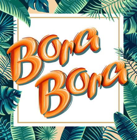 Bora Bora tropical leaves bright banner orange letters
