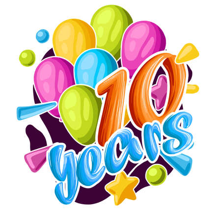 Signboard for the birthday of 10 years. Happy Birthday Celebration ten years