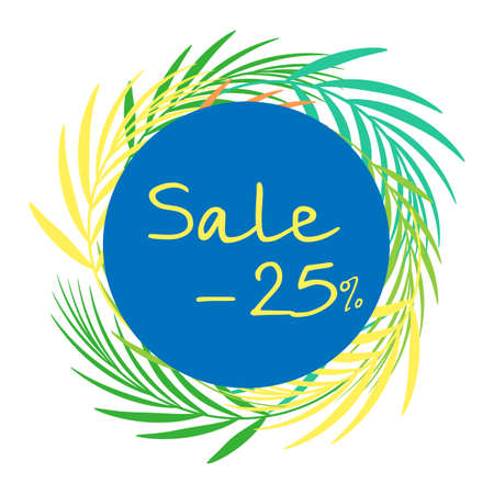 Round frame of abstract tropical leaves in flat style. Summer. Sale 25 percent. Isolated vector