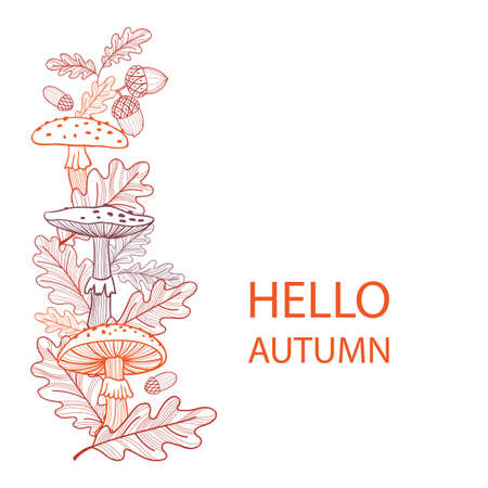Autumn postcard of mushrooms, fly agarics and oak leaves. Linear illustration. Hand-drawn. Hello Autumn Stock fotó